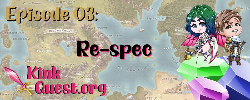 Episode 3 – Respec